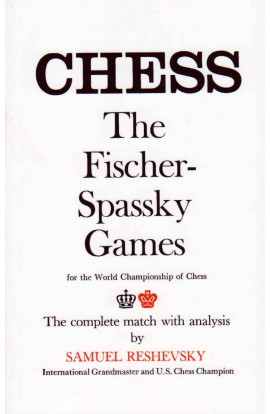 Chess - The Fischer-Spassky Games