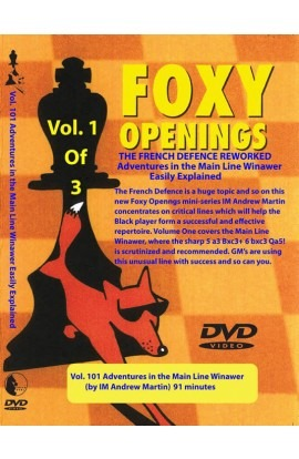 FOXY OPENINGS - VOLUME 101 - Adventures in the Main Line Winawer