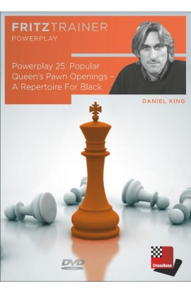 POWER PLAY - Popular Queen's Pawn Openings - A Repertoire for Black - Daniel King - VOLUME 25