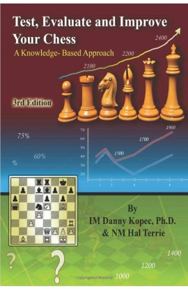 Test Evaluate and Improve Your Chess - 3RD EDITION