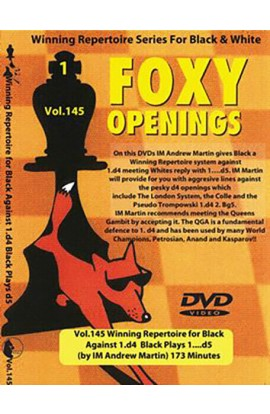 E-DVD FOXY OPENINGS - VOL. 145 - Winning Repertoire for Black Against 1. d4 - Black Plays 1... d5