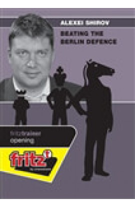 Beating the Berlin Defense - Alexei Shirov