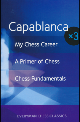 SHOPWORN - Capablanca x3 - My Chess Career, A Primer of Chess and Chess Fundamentals