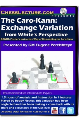 The Caro-Kann Exchange Variation from White's Perspective - Chess Lecture Volume 112