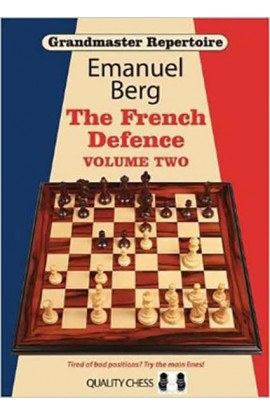 Grandmaster Repertoire - The French Defence - Vol. 2