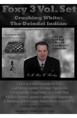 Crushing White: The Dzindzi Indian Volume 1 - Foxy Chess Openings Volume 121