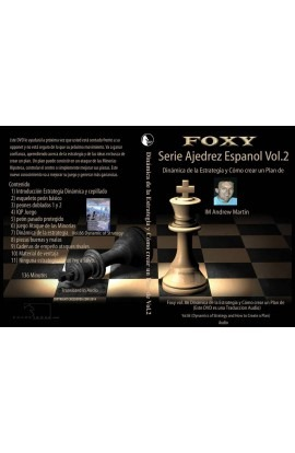 CHESSDVDS.COM IN SPANISH - FOXY OPENINGS #86 - Dynamics of Strategy and How to Create a Plan - VOL. 2