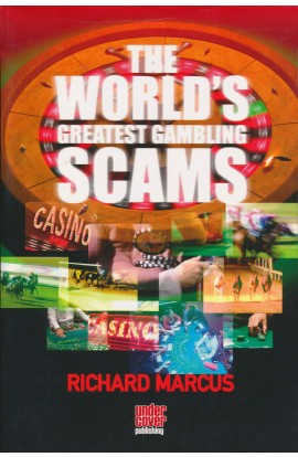 The World's Greatest Gambling Scams
