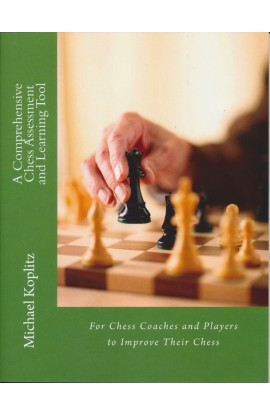 A Compehensive Chess Assessment and Learning Tool