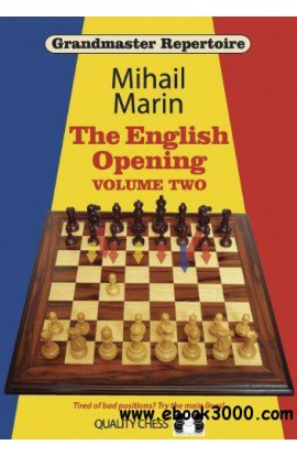 The English Opening - Grandmaster Repertoire 4 - VOLUME 2