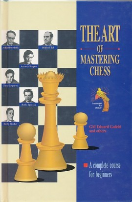 Clearance - The Art Of Mastering Chess - A Complete Course For Beginners