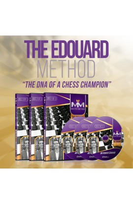 E-DVD - MASTER METHOD - The Edouard Method – GM Romain Edouard - Over 14 hours of Content!