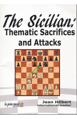 The Sicilian - Thematic Sacrifices and Attacks