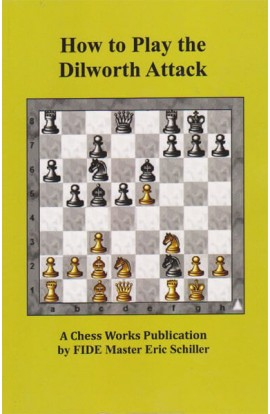 How to Play the the Dilworth Attack