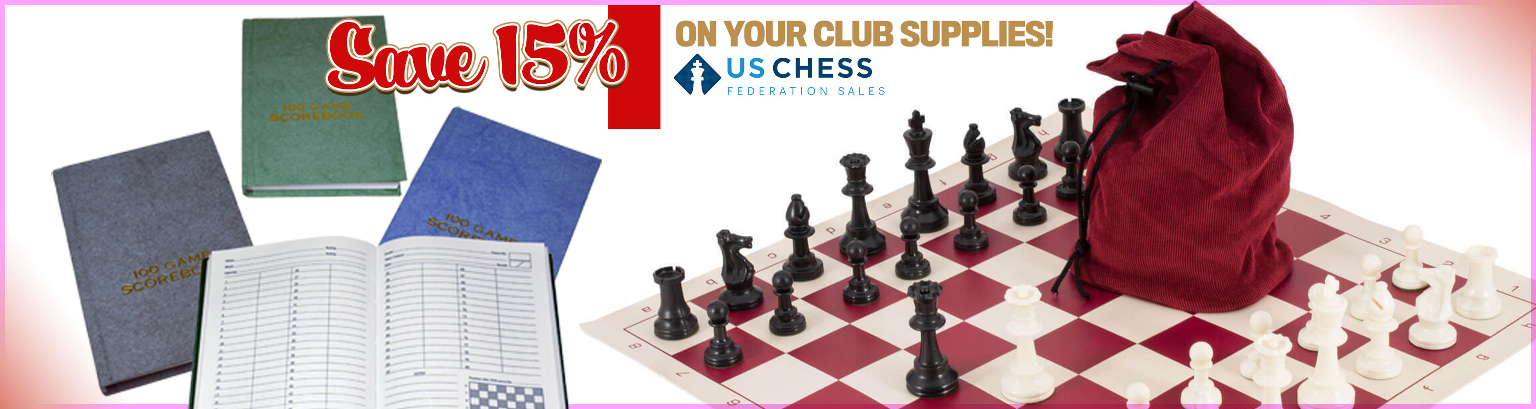 Save 15% on Chess Club Supplies