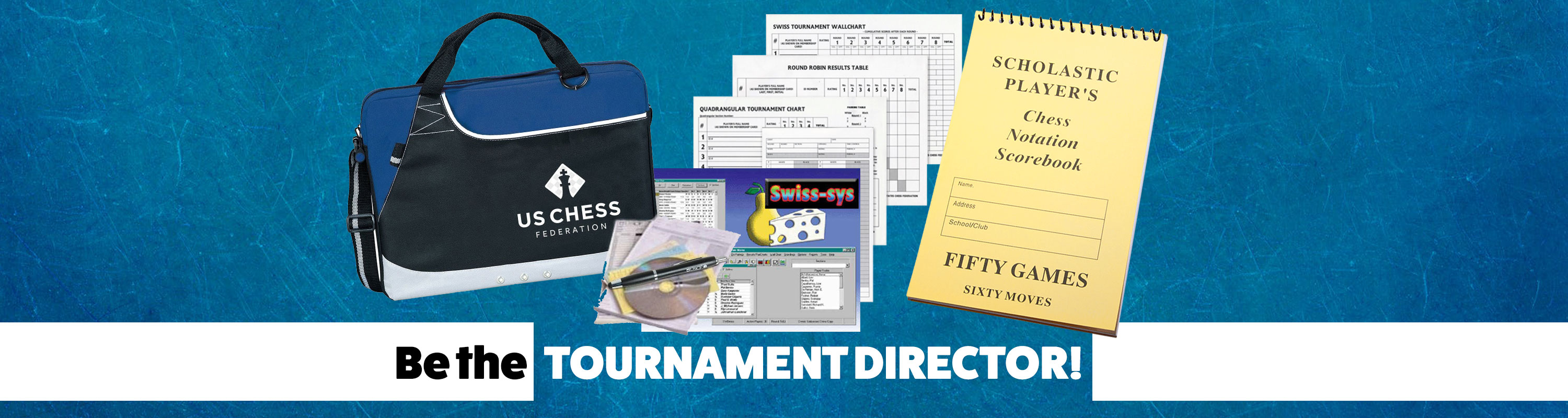 Be the Tournament Director!